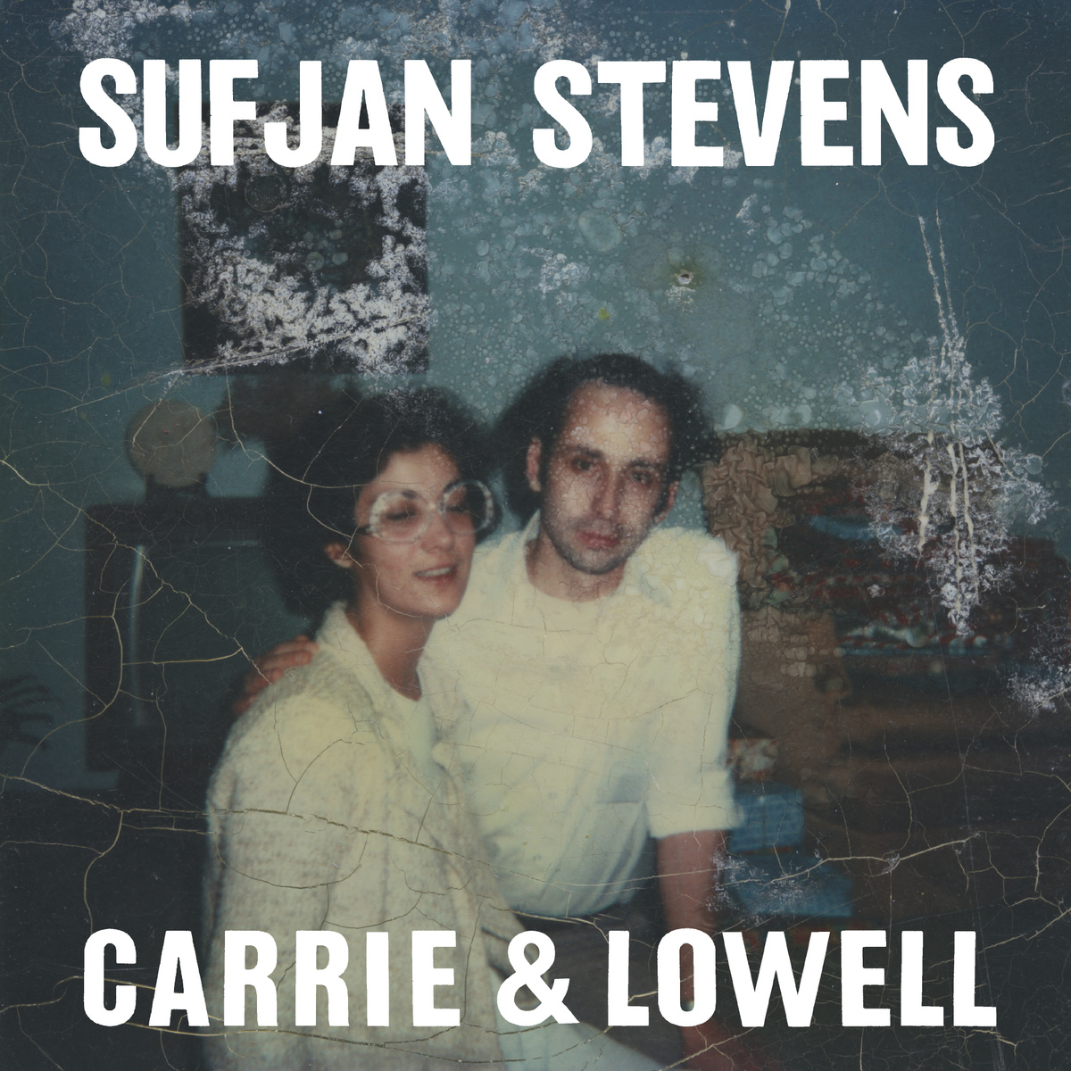 Sufjan Carrie and Lowell